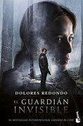 El Guardián Invisible - Dolores Redondo - Booket