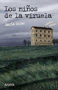 LYP(S). LOS NI�OS DE LA VIRUELA (A PARTIR DE 12 A�OS)