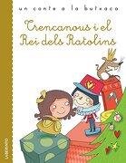 TRENCANOUS I EL REI DELS RATOLINS (En papel)