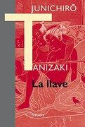La Llave - Junichiro Tanizaki - Siruela