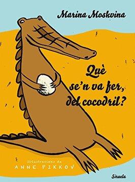portada Què Se'n Va Fer, del Cocodril? (Siruela Ilustrada)