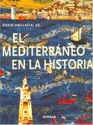 mediterraneo en la historia - david abulafia - planeta