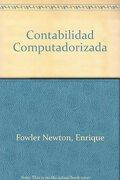 Contabilidad Computadorizada [C/Cd] - Fowler Newton Enrique - Macchi