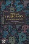 PASCAL Y TURBO PASCAL: UN ENFOQUE PRACTICO (En papel)
