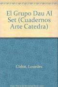 Grupo dau al set (Cuadernos Arte Catedra)
