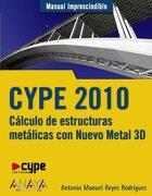 cype 2010:calculo de estructuras metalic - reyes rodriguez,anto - anaya