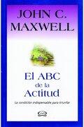 Abc De La Actitud, El (Inspiracion Vida) - John C. Maxwell - V&r Editoras