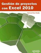 Gestion de Proyectos con Excel 2010 - Jose Luis Ponz Tienda - Anaya Multimedia