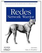 Redes.Network Warrior.(Anaya Multimedia O´Reilly) - Donahue, Gary A. - Anaya Multimedia.(Informatica)