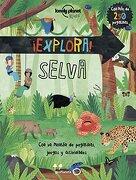 Explora! Selva (Lonely Planet Junior) - Jen Feroze - Geoplaneta