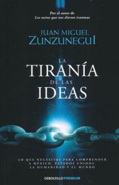 portada Tirania de las Ideas, la