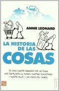 Historia de las Cosas,La - Annie Leonard - Fce