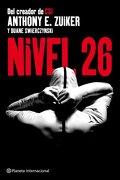 Nivel 26 (Planeta Internacional) - Anthony E. Zuiker - Planeta