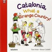 Catalonia, what a strange place! (Tradiciones)