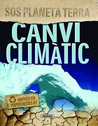 Canvi Climatic (Sos Planeta) (SOS planeta terra) - Steve Parker - Tikal-Susaeta