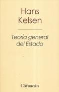 Teoría General del Estado - Hans Kelsen - Coyoacan