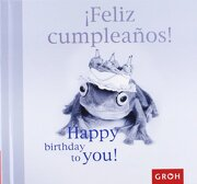 Feliz CumpleaÑos! Happy Birthday To You! - Joachim Groh - Alma Europa