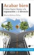 Acabar Bien (Actual) - Maria Helena Feliu Pi de la Serra - Plataforma
