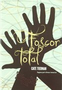 Foscor total - Cate Tiernan - Cruilla