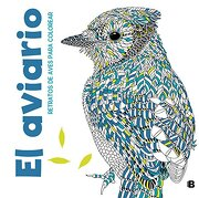 El Aviario - Richard Merritt; Claire Scully - Ediciones B