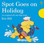 Spot Goes on Holiday (libro en inglés) - Eric Hill - Penguin