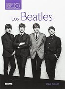 Los Beatles. Historias Detrás de las Canciones - Steve Turner - Blume