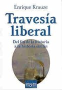 travesia liberal - enrique krauze - tusquets 2