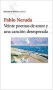 Veinte Poemas de Amor y una Cancion Desesperada - Pablo Neruda - Seix Barral Tacuari