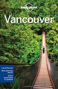 Lonely Planet Vancouver (Travel Guide) (libro en Inglés) - Lonely Planet - Lonely Planet
