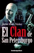 El Clan de San Petersburgo (Narrativa (books 4 Pocket)) - Javier Ruiz Núñez - Books4pocket