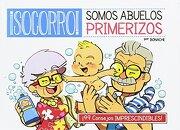 Socorro! Somos Abuelos Primerizos - Carlos Bonache - Panini Comics