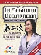 La Segunda Declaración (a Debate) - Wang Xiaoping - Ediciones Nowtilus