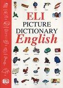 Eli Picture Dictionary English (dizionari) - Inc Distribooks - European Language Institute