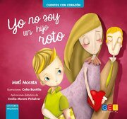 Yo no soy un Hijo Roto - Matilde Morata Sánchez - Editorial Geu