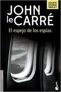 El Espejo de los Espias - John Le Carre - Booket