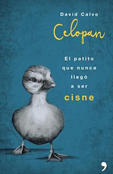 portada El Patito que Nunca Llegó a ser Cisne (libro en Español9876704229)