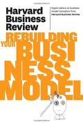 harvard business review on rebuilding your business model - harvard business review (cor) - perseus distribution services