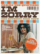 I'm Zorry the Gourmet Rock Tour de Gira y Comiendo con  Charly Soda Ratones Y. - Quintiero Von - Planeta