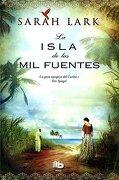 La Isla de las mil Fuentes - Sarah Lark - B De Bolsillo