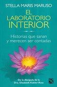 Laboratorio Interior, el. Historias que Sanan y Merecen ser Contadas - Stella Maris Maruso - Diana