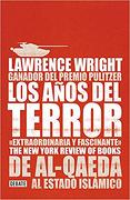 Los AñosDelTerror. De Al-Qaeda al Estado Islámico - Lawrence Wright - Debate