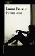PiscinasVacias - Laura Ferrero - Alfaguara