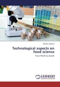 Technological aspects on food science: From Plinth to Zenith