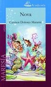 Nova - Carmen Dolores Rodríguez Marante - Editorial Maresia, S.L.