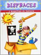 Disfraces y Maquillaje de Fantasia (A Divertirse / Amuse) - Libsa - Libsa, Editorial S.A.