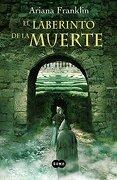 El laberinto de la muerte (FUERA DE COLECCION SUMA.) - ARIANA FRANKLIN - Suma de Letras
