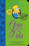 Guia Para la Vida de Bart Simpson. Un Mini-Libro Para los Perplejos - Matt Groening - Ediciones B