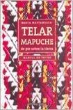telar mapuche - maría mastandrea - guadal