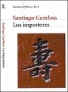 impostores los (seix barral) - gamboa s. - promo-empr