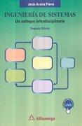 Ingenieria De Sistemas. Un Enfoque Interdisciplinario